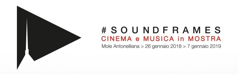 Soundframes. Cinema e Musica in mostra